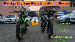 RALEIGH BIG SAM vs M-FAT BICYCLE  | FAT BICYCLES 🚲  | COMPARISON | PRICE | FAT BIKER VAIBHAV |