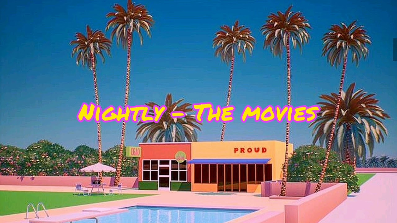 Download Nightly - The Movies (Lyric video)