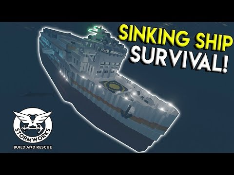 SINKING SHIP SURVIVAL CHALLENGE! - Stormworks: Build and Rescue Update Gameplay