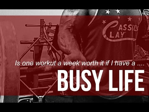 Busy life: Is one workout a week worth it?