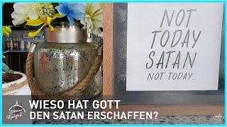 Wieso hat Gott den Satan erschaffen? | Stimme des Kalifen