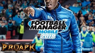 Football Manager Mobile 2018 Gameplay Android / iOS