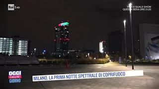 Milano: la prima notte spettrale di coprifuoco - Oggi è un altro giorno 23/10/2020