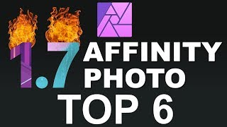 Affinity Photo: TOP 6 NEW Functions in 1.7 Update - You need to know this