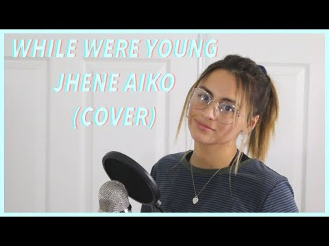 While We're Young - Jhene Aiko (COVER)