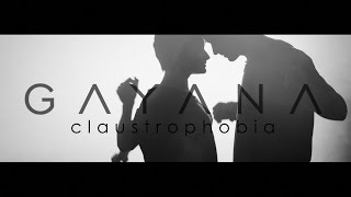 Gayana – Claustrophobia (official video) mp3