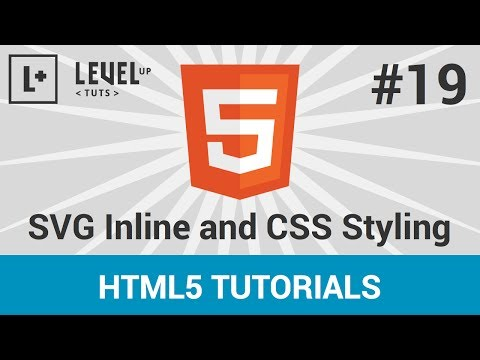 HTML5 Tutorials #19 - SVG Inline and CSS Styling