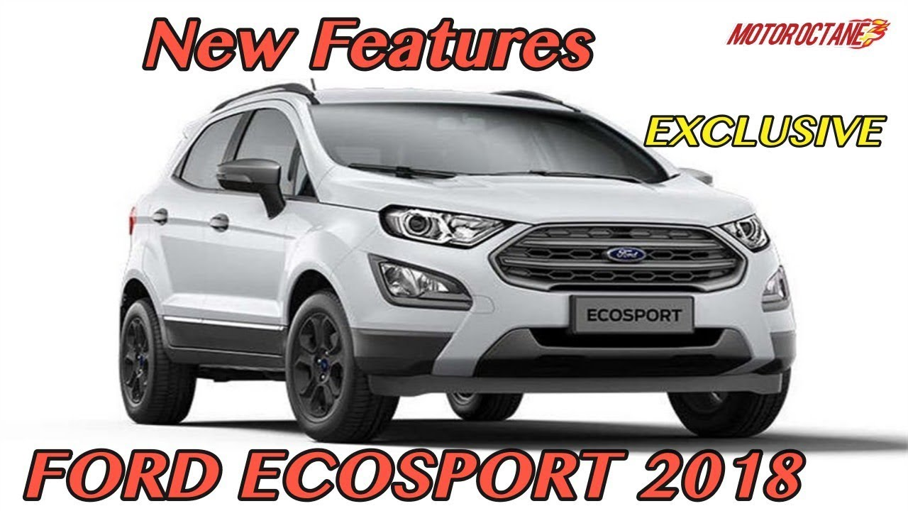 Exclusive  Ford Ecosport Gets New Features In Hindi Motoroctane