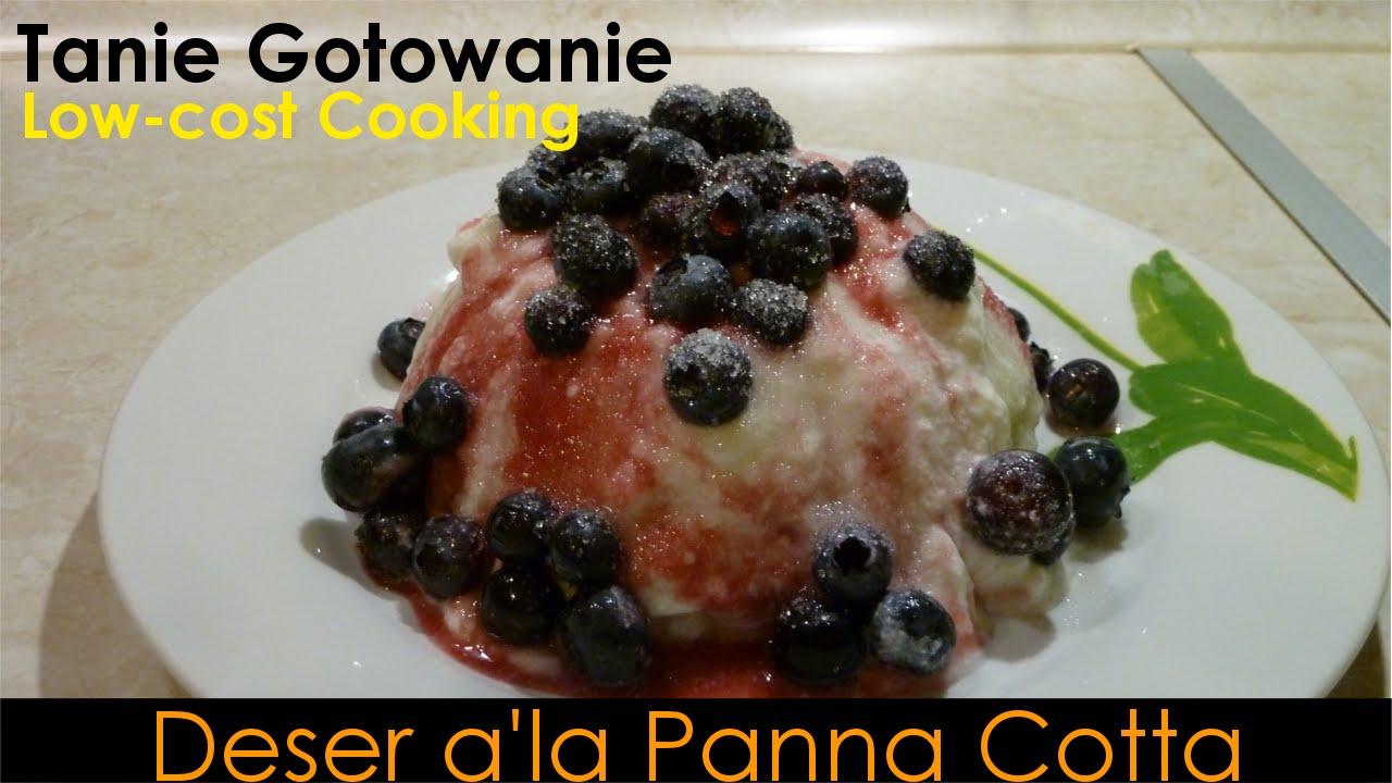 Jak przygotować deser A'la Panna Cotta - sposób na upał