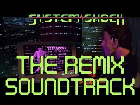 System Shock 1 - The Remix Soundtrack