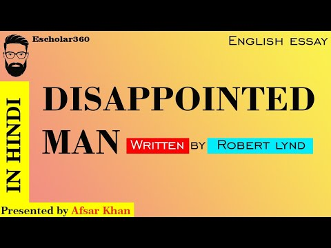 A Disappointed man by Robert Lynd in Hindi and English