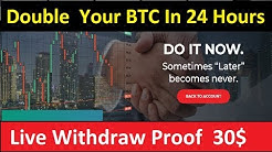 Best Bitcoin Investment  Site 2020 | Double Your BTC In 24 Hours