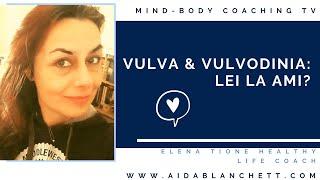 Vulva & vulvodinia: lei la ami? 💖