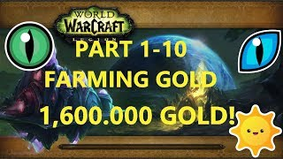 Part 1-10 Farming Gold WoW-Legion 7.3 //// Satchel of Cooperation