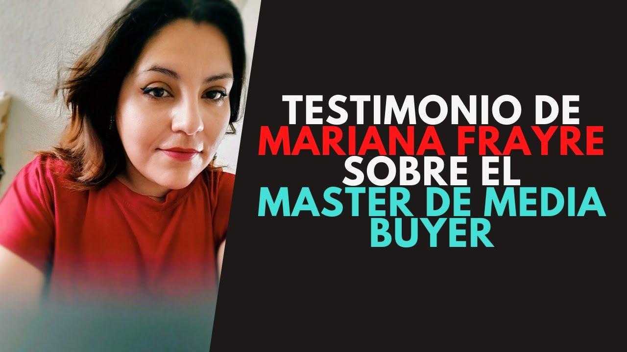 Testimonio del Master de Media Buyer de Mariana Fraire