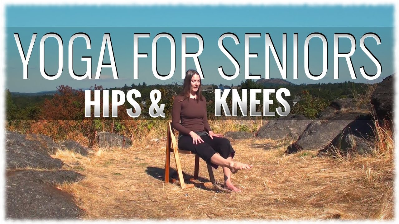 Yoga for Seniors Hips  Knees with Michelle Rubin  YouTube