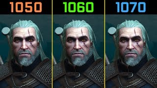 The Witcher 3: Wild Hunt GTX 1050 Ti vs. GTX 1060 vs. GTX 1070 [1080p]