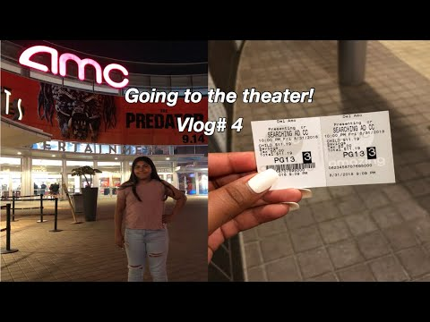 Vlog #4 Going to the Movie theater (Searching)
