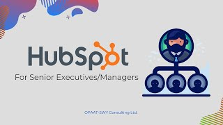 HubSpot for Senior Executives