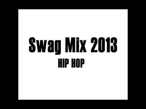 Swag Mix Hip Hop (Part. 1)
