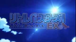 Little Busters! EX anime OP