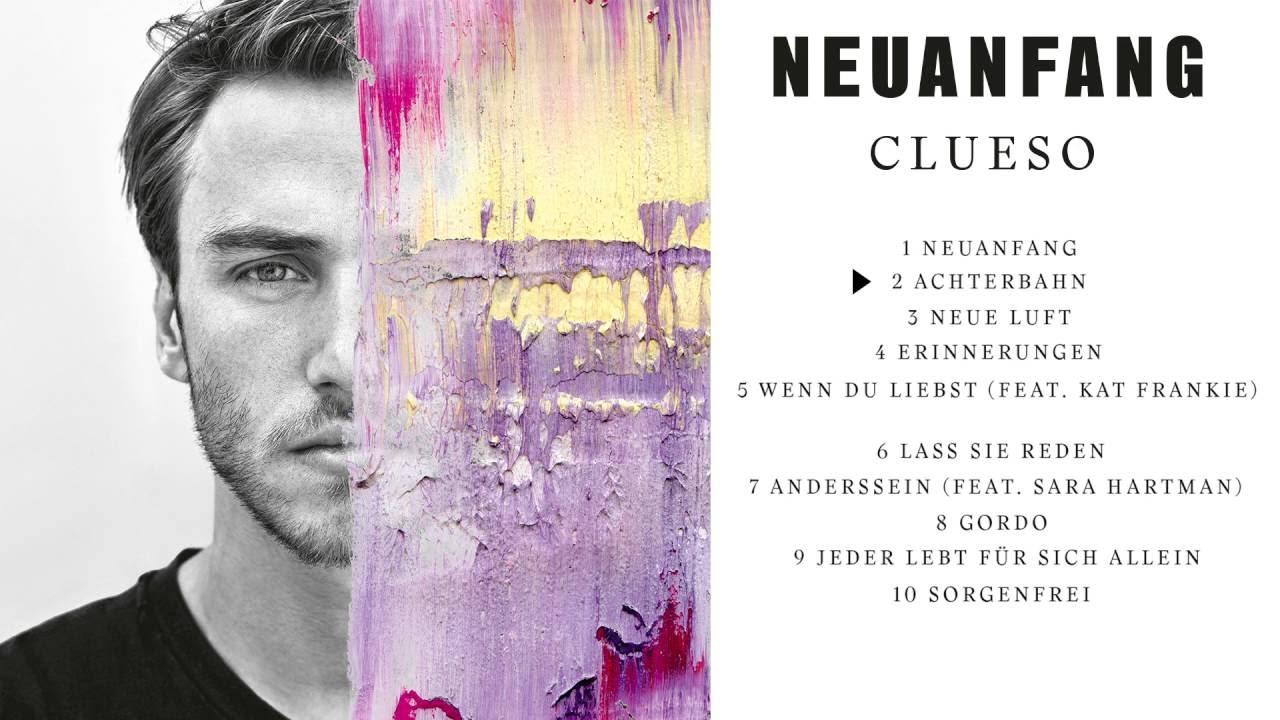Clueso - Neuanfang (Albumplayer) - YouTube