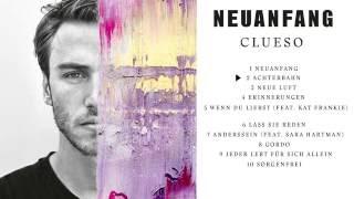 Clueso - Neuanfang (Albumplayer)