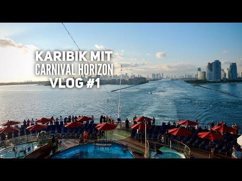 Karibik & Mexiko - Carnival Horizon Vlog #1: Auf ins Abenteuer