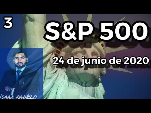 #3 / S&P 500 analisis 24 de junio del 2020