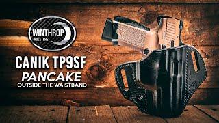 Canik TP9SF Elite OWB Pancake Black Leather Holster By: WinthropHolsters.com