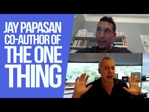 """Interview With Jay Papasan From """"The One Thing"""""""