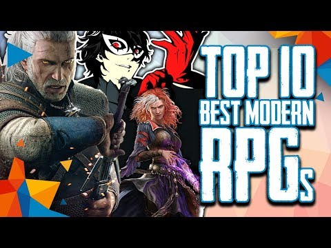 Top 10 Best Modern RPGs (to Play In 2018)