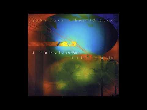 Harold Budd & John Foxx - Translucence/Drift Music (2003) (Full Album) [HQ]