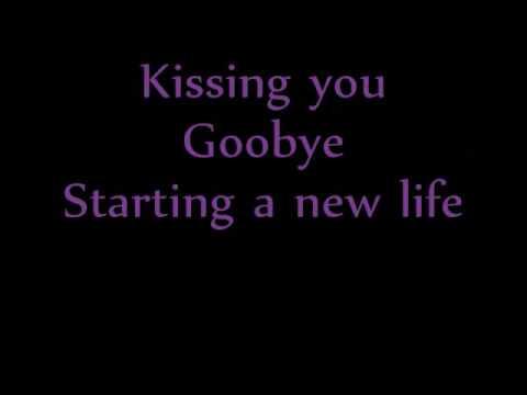 Kissing You Goodbye Lyrics