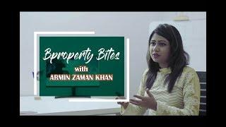 Bproperty Bites | Armin Zaman Khan