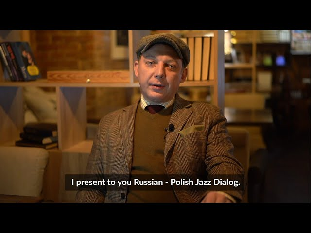 Russian-Polish Jazz Dialog