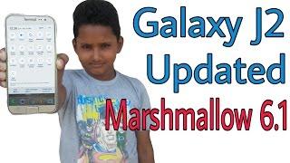 Samsung Galaxy J2 Updated Marshmallow 6.1 !!