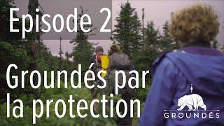 Épisode2 - Groundés par la protection