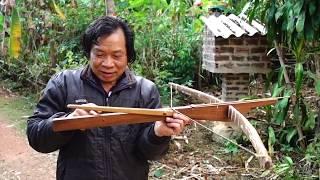 NGHỆ NHÂN LÀM N.Ỏ ĐẸP NHẤT VÙNG TÂY BẮC. tập 2/crossbow of Vietnamese people