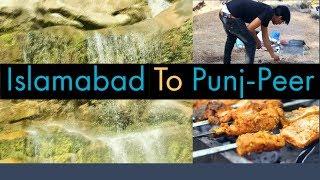 Islamabad to Punj-peer   VLog