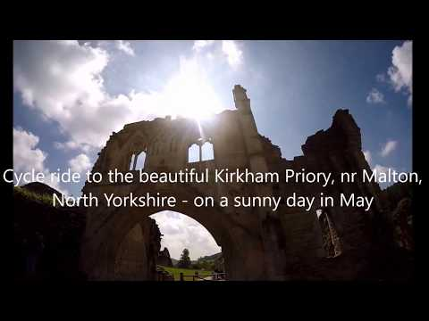 Cycle ride to the beautiful Kirkham Priory, nr Malton,  North Yorkshire - on a sunny day in May
