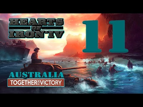 Hearts of Iron IV: TOGETHER FOR VICTORY - Australia! - 11 |