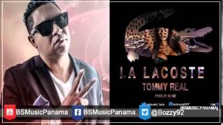 Tommy Real - La Lacoste