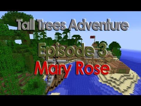Minecraft: Tall Trees - Mary Rose [03]