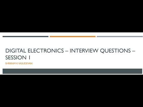 Digital Electronics Interview questions - Session 1