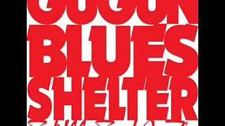 Gugun Blues Shelter - Set My Soul On Fire