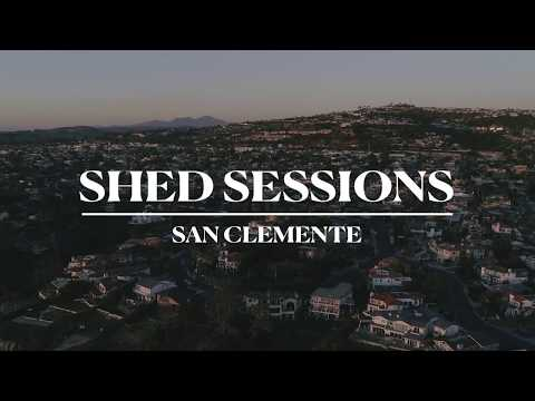 SHED SESSIONS: San Clemente