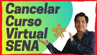 Pasos para cancelar o retirarse de un curso virtual del SENA