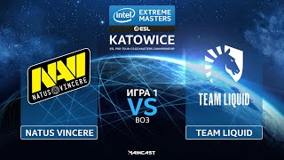 Natus Vincere vs Team Liquid [Map 1, Dust 2] (Best of 3) IEM Katowice 2020 | Playoffs