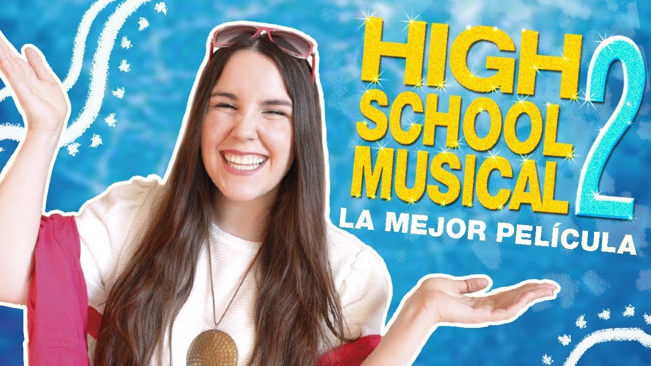 ✨ COMENTANDO HIGH SCHOOL MUSICAL 2 ✨ la mejor película de la historia    Yol